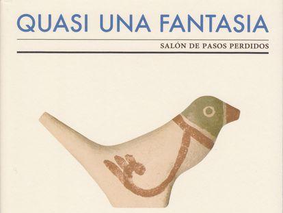 Portada 'Quais una fantasía', de Andrés Trapiello.
