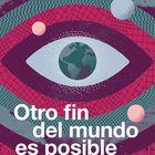 portada 'Otro fin del mundo es posible', ALEJANDRO GAVIRIA. EDITORIAL CABARET VOLTAIRE