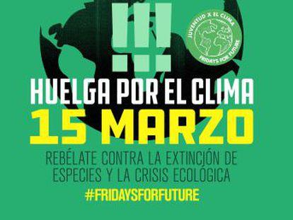 Este viernes 15 de marzo, jóvenes de más de 1.000 ciudades se unirán al movimiento  Fridays for future , en España se han convocado 45 movilizaciones