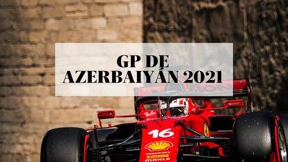 Charles Leclerc, durante el Gran Premio de Azerbaiyán de Fórmula 1 2021 en el circuito urbano de Bakú.