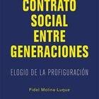 portada 'El nuevo contrato social entre generaciones', FIDEL MOLINA-LUQUE. EDITORIAL LIBROS DE LA CATARATA