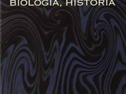 Portada de 'Biología, Historia'.