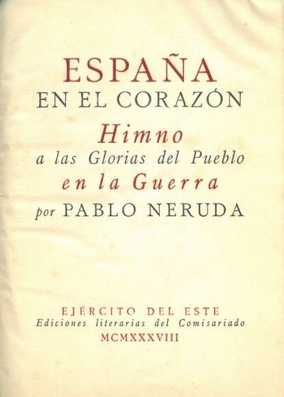 Primera edición de 'España en el corazón', de Pablo Neruda, impreso en el monasterio de Montserrat por el ejército republicano.