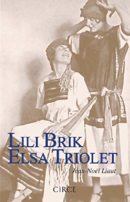 Portada de la biografía de Lili Brik y Elsa Triolet.