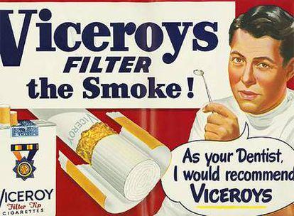 Un cartel de la exposición la que asegura que los dentistas recomendaban fumar la marca Viceroy