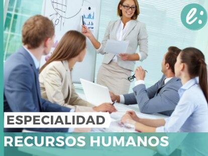 Especialidad en línea en Recursos Humanos