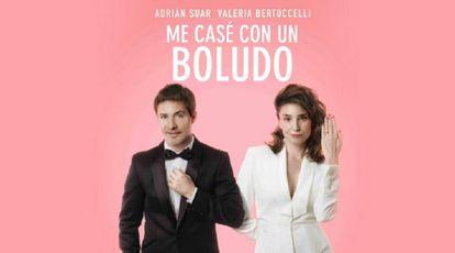 Cartel de 'Me casé con un boludo', la cinta argentina más taquillera del año.