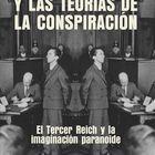 portada 'Hitler y las teorías de la conspiración. El Tercer Reich y la Imaginación paranoide' RICHARD J. EVANS. EDITORIAL CRÍTICA