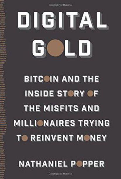 Portada del libro de Nathaniel Popper sobre la historia del Bitcoin.
