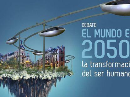 """El 15 de noviembre de 2017, a las 19:30, dará comienzo el debate """"El mundo en 2050"""" en el Espacio Bertelsmann de Madrid"""