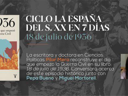 Los historiadores Pilar Mera y Miguel Martorel reconstruyen el 18 de julio de 1936 junto a la periodista Pepa Bueno.