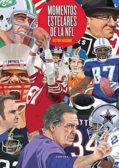 Portada del libro Momentos estelares de la NFL, de Victor Hasbani.