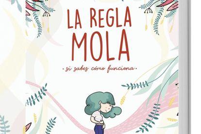 Anna Salvia y Cristina Torrón escriben 'La Regla Mola'.