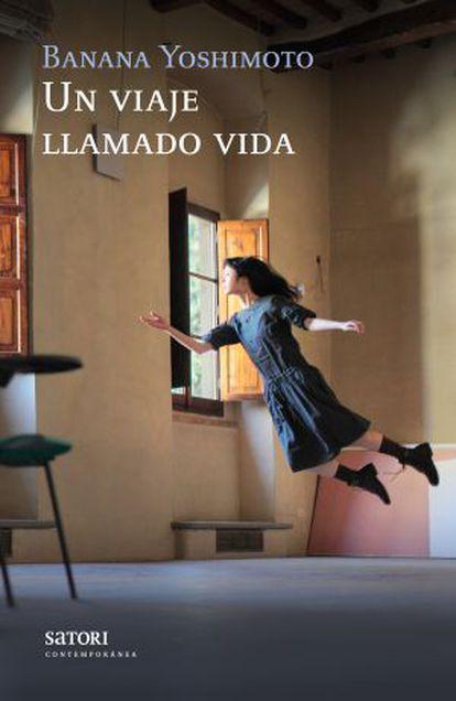 Portada del nuevo libro de Banana Yoshimoto publicado en España.