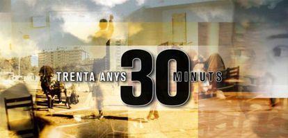 Especial 30 minuts en el 30 aniversario del programa