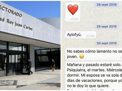 A la izquierda, la entrada de una de las Facultades de la Universidad Rey Juan Carlos. A la derecha, uno de los mensajes de WhatsApp del profesor a una alumna.