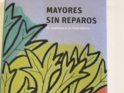 El libro Mayores sin reparos se puede comprar on line