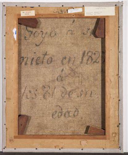 Reverso del lienzo. Era habitual que Goya firmara sus pinturas, las dedicara y consignara su edad.