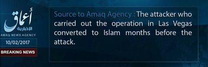 """Comunicado de Amaq, medio afín al ISIS: """"El atacante que llevó a cabo la operación de Las Vegas se convirtió al islam meses antes del ataque"""""""