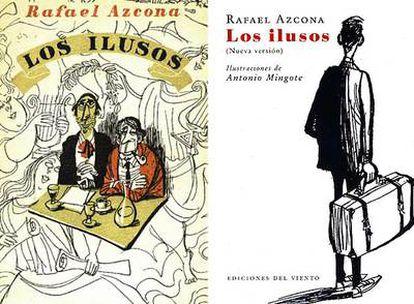 A la izquierda, portada de la primera edición de Los ilusos, de 1958. A la derecha, la nueva edición revisada por el autor. Ambas portadas están ilustradas por el dibujante Antonio Mingote, uno de los grandes amigos del guionista.