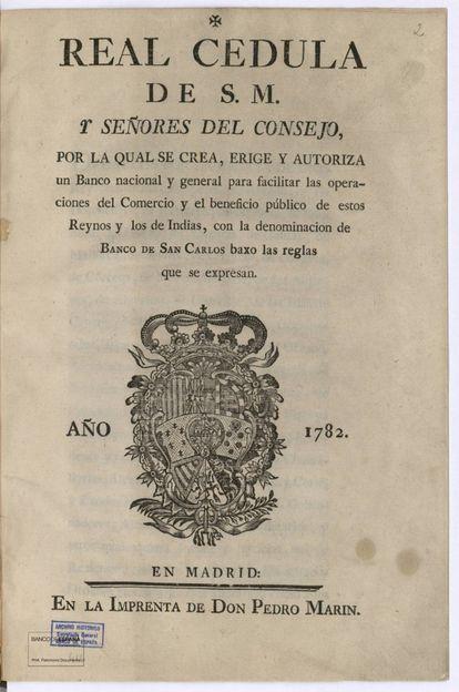 Real cédula en la que se anuncia la creación, en 1782, del Banco de San Carlos,