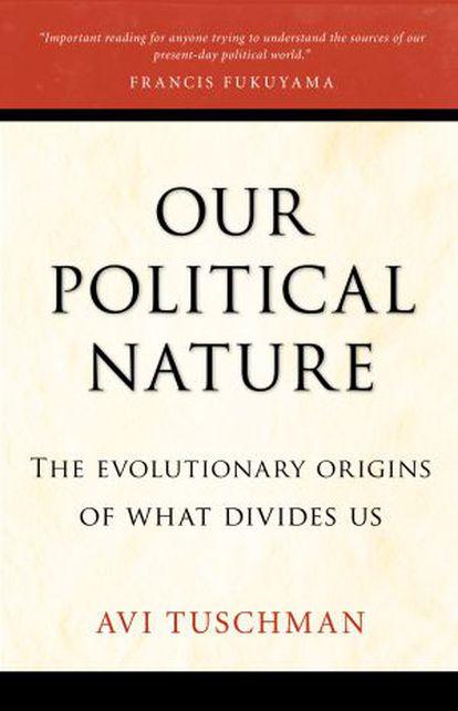 Portada de 'Our political nature'.