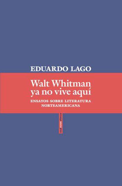 Portada del nuevo libro de Eduardo Lago.