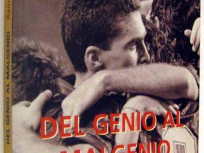 Portada del libro 'Del genio al malgenio', de Ramon Besa.