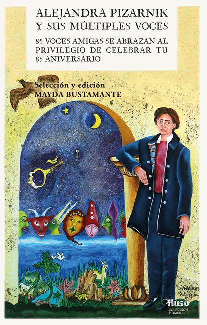 Cubierta del libro homenaje a Alejandra Pizarnik, ilustrada por Diana Balboa y Betzi Arias.