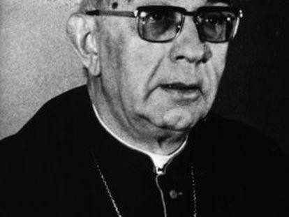 El cardenal Tarancón.