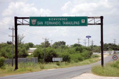 Entrada a San Fernando, en el Estado de Tamaulipas, donde el Ejército encontró el martes los cadáveres.