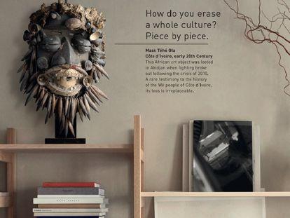 """Imagen de la campaña 'El verdadero precio del arte', realizado por la Unesco y la agencia DDB, que muestra una máscara africana y el texto """"¿Cómo borras una cultura entera? Pieza por pieza""""."""