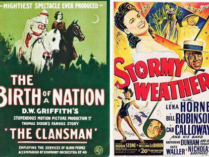 A la izquierda un cartel promocional para las peoyecciones en los cines de 'The Birth of a Nation', una fábula histórica con apología al Ku Kux Klan; a la derecha, 'Stormy Weather, con Lena Horne, apodada la venus morena, una de las estrellas afroamericanas que Hollywood quiso 'blanquear'.