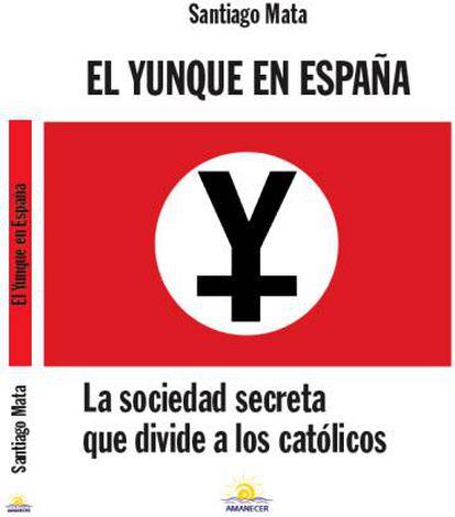 Portada del libro El Yunque en España