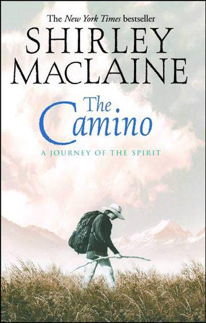 Portada de 'El camino', el libro que la actriz y escritora Shirley MacLaine publicó narrando su experiencia en el Camino de Santiago.