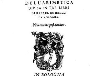 La obra 'Algebra' de Rafael Bombelli.