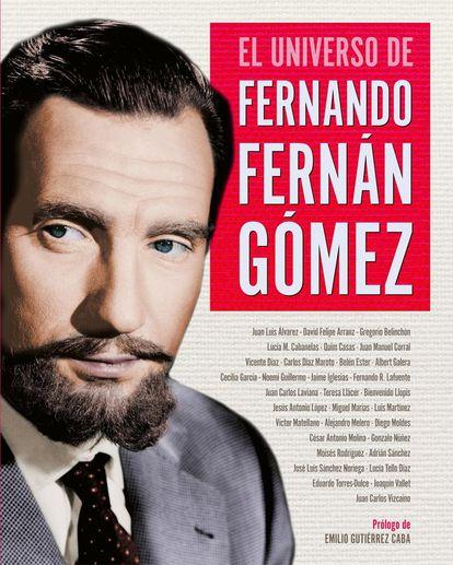 Portada de 'El universo de Fernando Fernán Gómez'