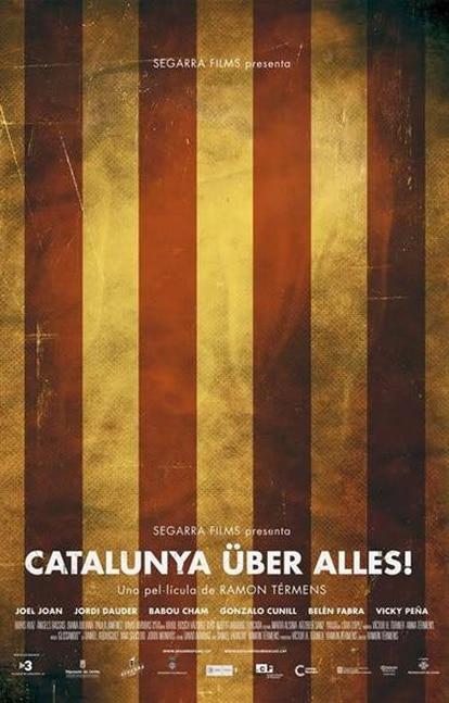 Cartel de Catalunya über alles!