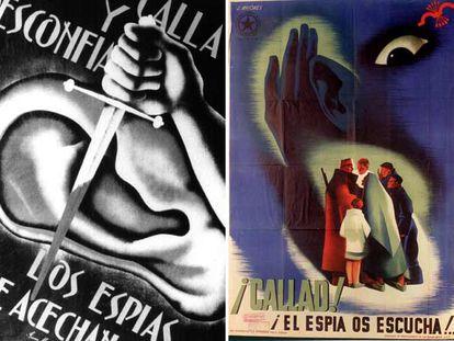 Carteles que alertaban contra el espionaje en la retaguardia: a la izquierda, uno republicano, obra de Jesús Alonso; el otro es de J. Briones y estaba auspiciado por el Gobierno rebelde.