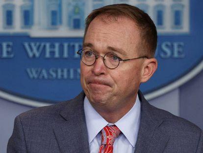 El jefe de Gabinete de la Casa Blanca, Mick Mulvaney. En vídeo, sus declaraciones frente a la prensa.
