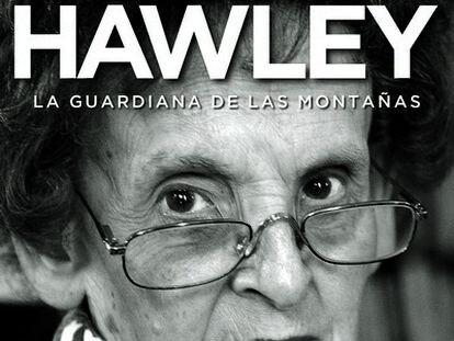 Portada del libro Miss Hawley, la guardiana de las montañas.