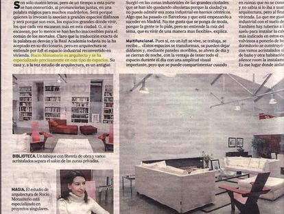 """Reportaje de M2, el cuadernillo de la sección local de Madrid del periódico El Mundo, sobre la moda de los lofts. """"Rocío Monasterio es arquitecta y se ha especializado precisamente en este tipo de espacios"""", escriben las periodistas que firman el artículo. Era el 11 de marzo de 2003 y a Monasterio todavía le faltaban seis años y medio para acabar la carrera de arquitectura."""