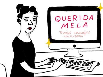 Ilustración de Mela Pabón para el consultorio de 'Querida Mela' en EL PAÍS.