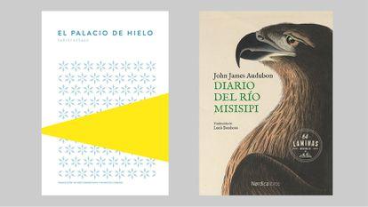Portadas de 'El Palacio de Hielo' y 'Diario del río Misisipi'.