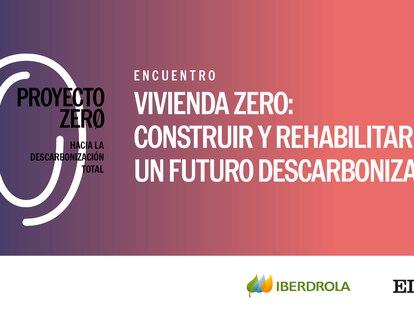 'Proyecto Zero', ofrecido por EL PAÍS e Iberdrola