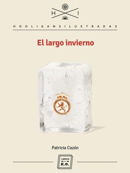 Portada del libro 'El largo invierno', de Patricia Cazón.