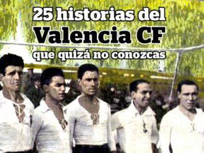 Historias del Valencia