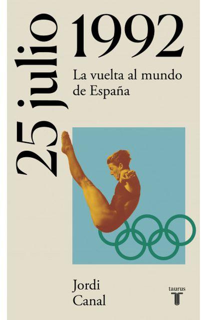 La portada del libro '25 de julio de 1992' por Jordi Canal.