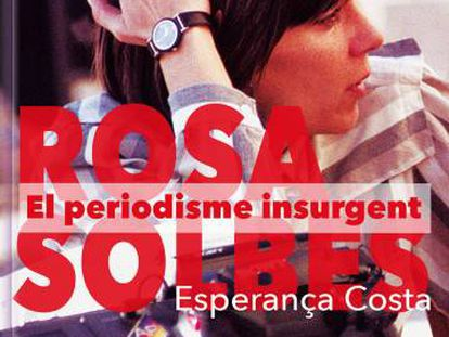 Portada del libro sobre Rosa Solbes, escrito por Esperança Costa.