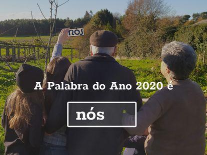 Imagen difundida por la Real Academia Galega tras conocerse la palabra del año en Galicia: Nós.